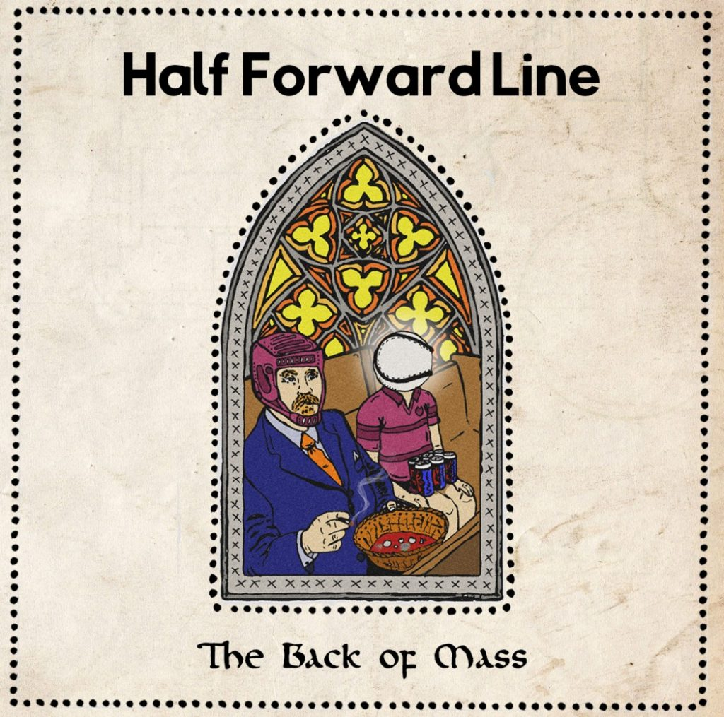 Half Forward Line The Back of Mass Album Cover An Áit Eile